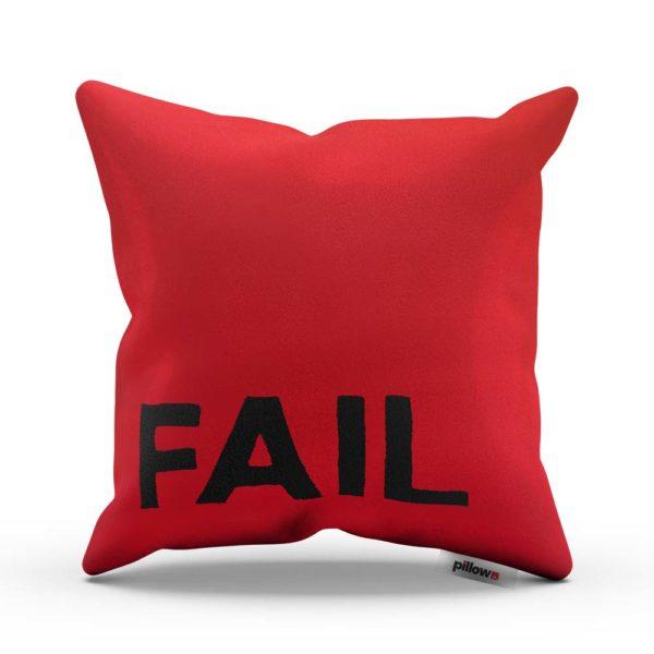 Červený tajomný vankúš s nápisom FAIL Vám pripomína zlé dni keď sa nedarí