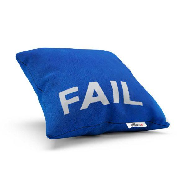 FAIL znamená zlyhanie ale s vankúšom naň rýchlo zabudnete a dni budú super